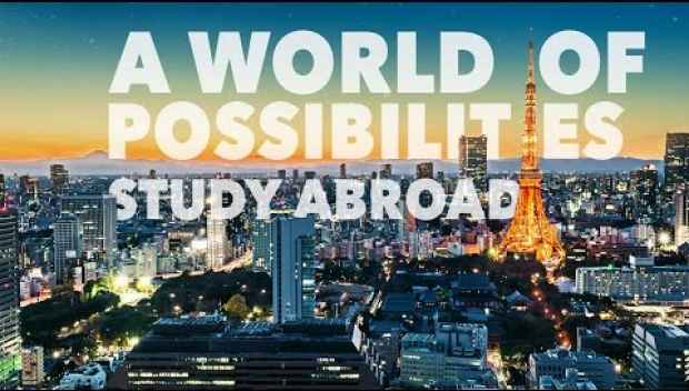 A World of Possibilities - Study Abroad!